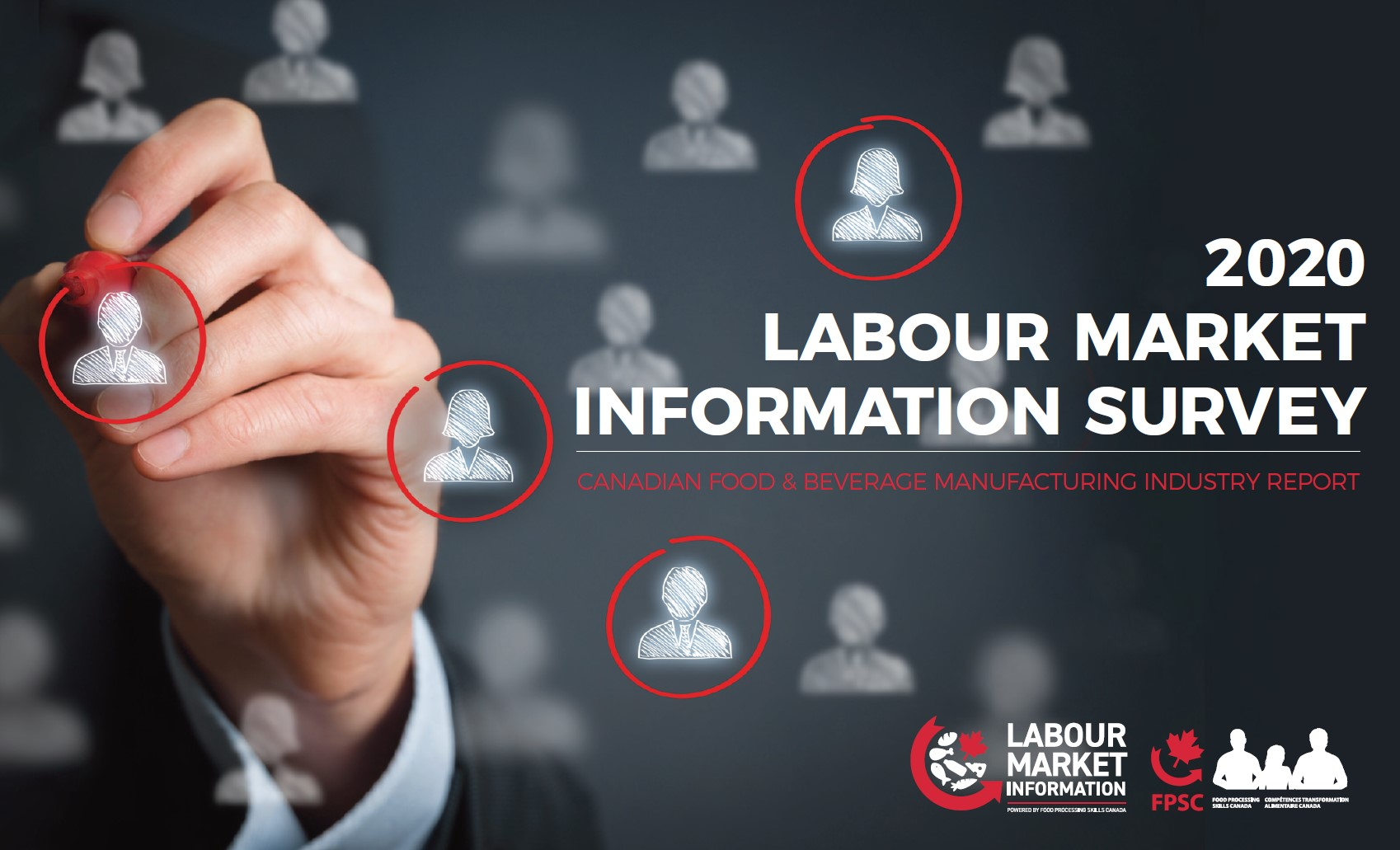 2020 Labour Market Information Survey Report – Canadian Food & Beverage Manufacturing Industry Report